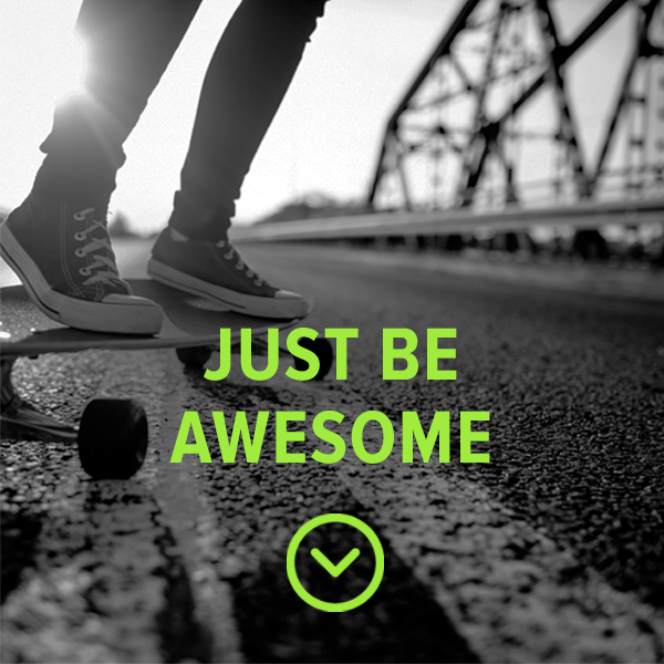Just Be Awesome Campaign